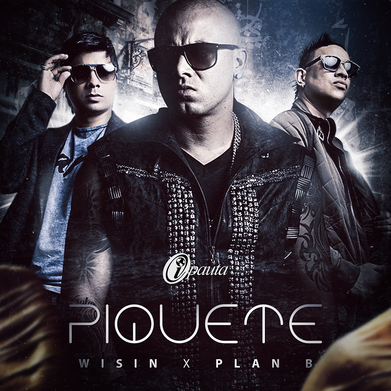 Descargar Wisin Ft Plan B Piquete