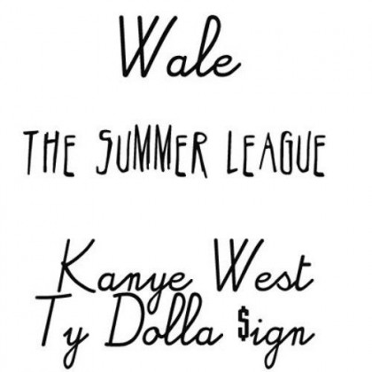 Wale ft. Kanye West & Ty Dolla Sign – The Summer League