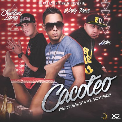 Wesly Tones Ft. ADM Y Christian Lovers - Cacoteo